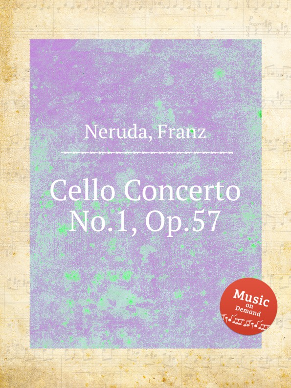 F. Neruda Cello Concerto No.1, Op.57 f neruda cello concerto no 4 op 61