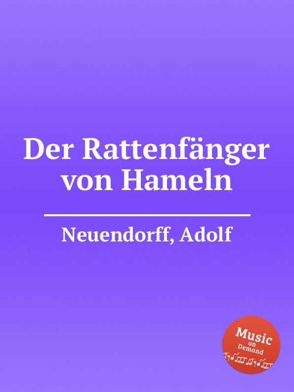 A. Neuendorff Der Rattenfanger von Hameln a neuendorff der rattenfanger von hameln