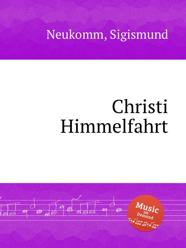 S. Neukomm Christi Himmelfahrt s neukomm the sea