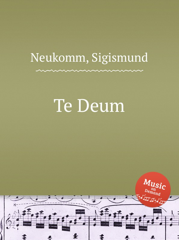 S. Neukomm Te Deum s neukomm the sea