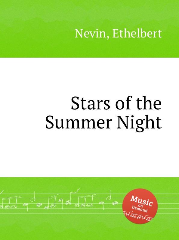 E. Nevin Stars of the Summer Night e nevin stars of the summer night