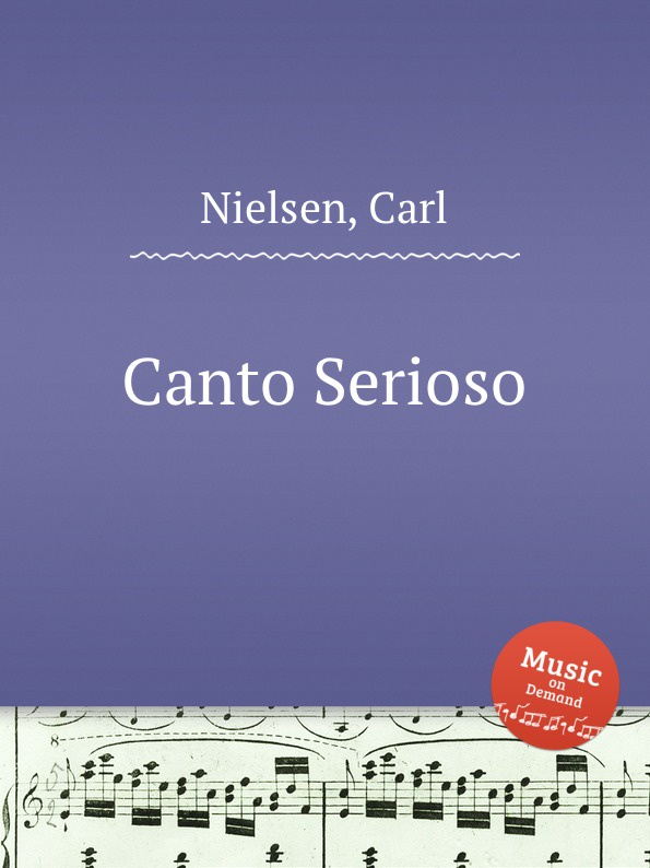 C. Nielsen Canto Serioso
