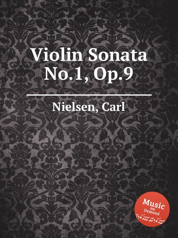 C. Nielsen Violin Sonata No.1, Op.9 c nielsen moderen op 41