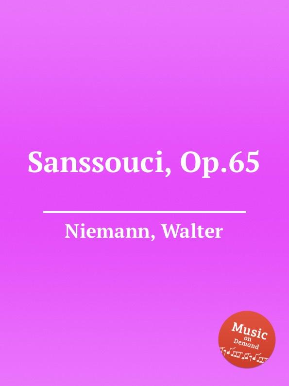 W. Niemann Sanssouci, Op.65 цена