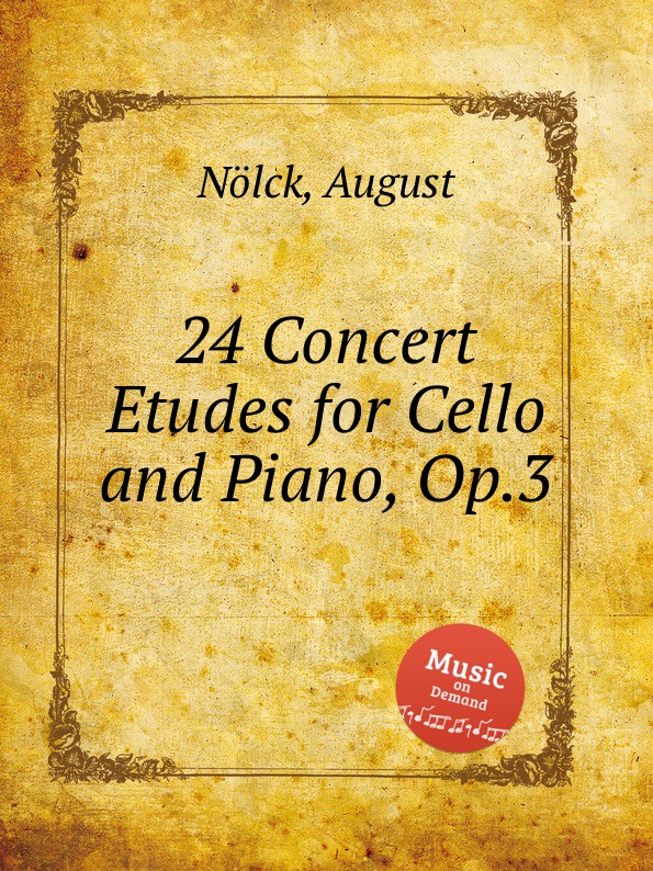 цена A. Nölck 24 Concert Etudes for Cello and Piano, Op.3 в интернет-магазинах