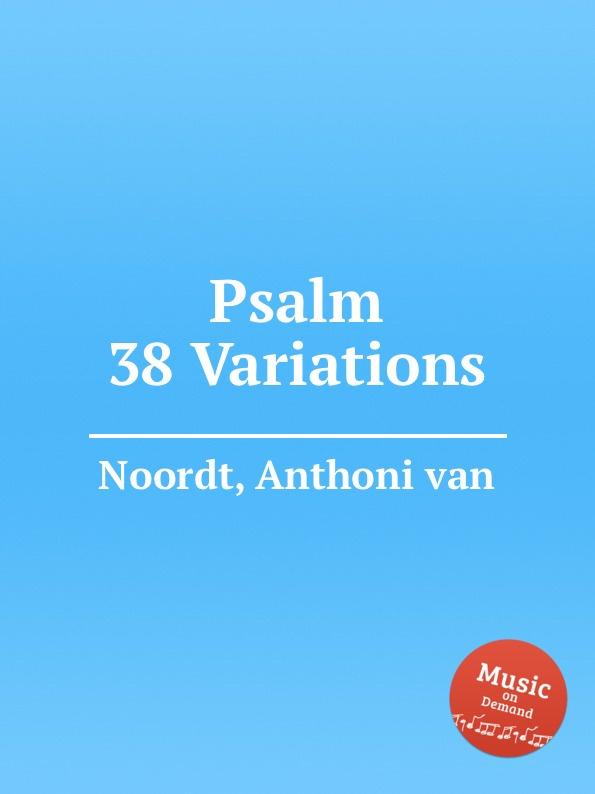 A. von Noordt Psalm 38 Variations недорого