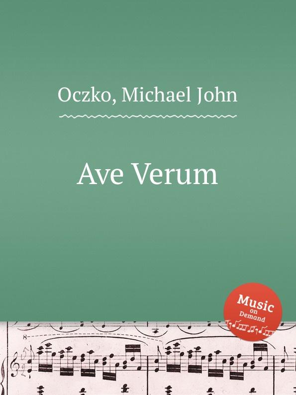 M.J. Oczko Ave Verum st t g tucker ave verum for piano