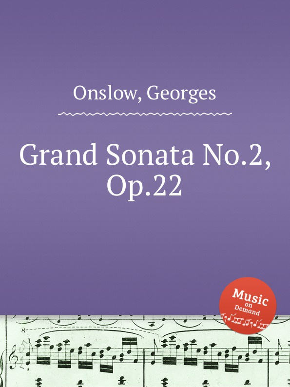цена G. Onslow Grand Sonata No.2, Op.22 в интернет-магазинах