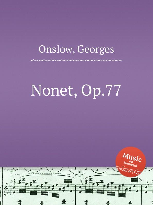 G. Onslow Nonet, Op.77