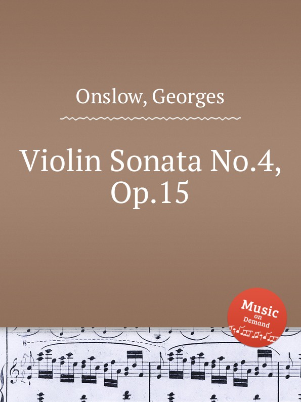 цена G. Onslow Violin Sonata No.4, Op.15 в интернет-магазинах