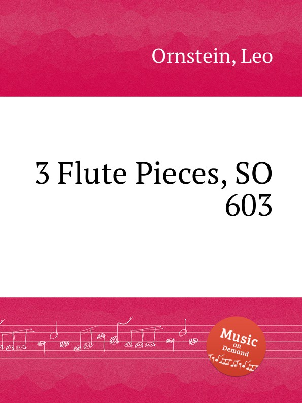 L. Ornstein 3 Flute Pieces, SO 603