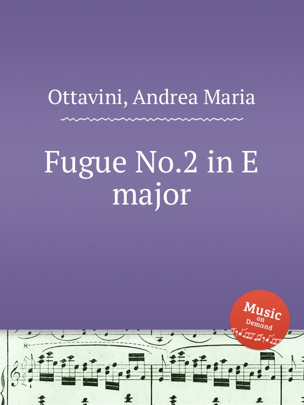 A.M. Ottavini Fugue No.2 in E major цена и фото