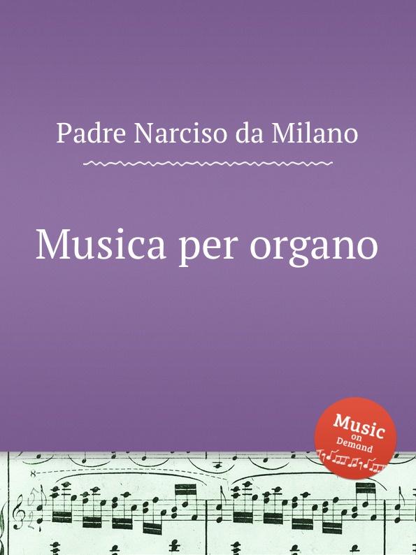 P.N. Milano Musica per organo цена и фото
