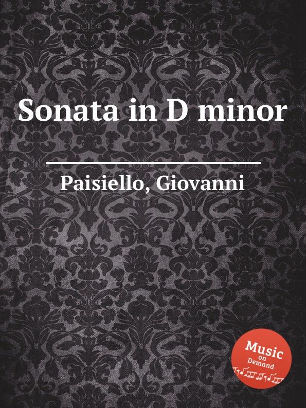 G. Paisiello Sonata in D minor giovanni paisiello i giuochi d agrigento dramma per musica classic reprint