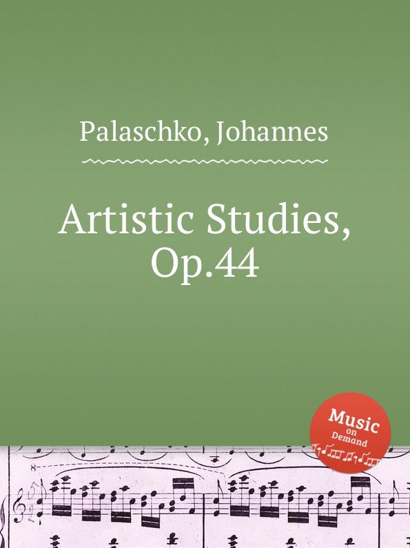 J. Palaschko Artistic Studies, Op.44 j palaschko 20 studies op 36