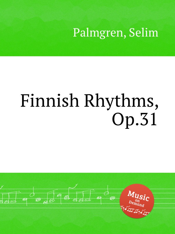 S. Palmgren Finnish Rhythms, Op.31