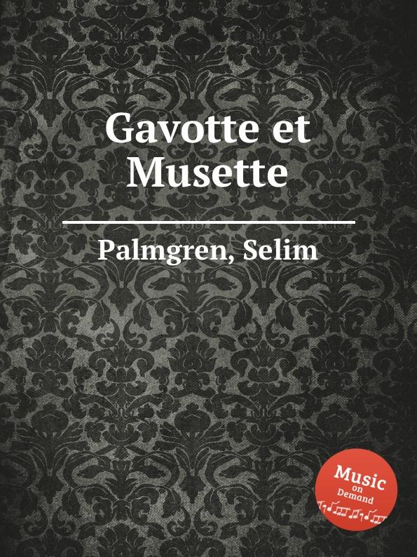 S. Palmgren Gavotte et Musette w faulkes gavotte and musette