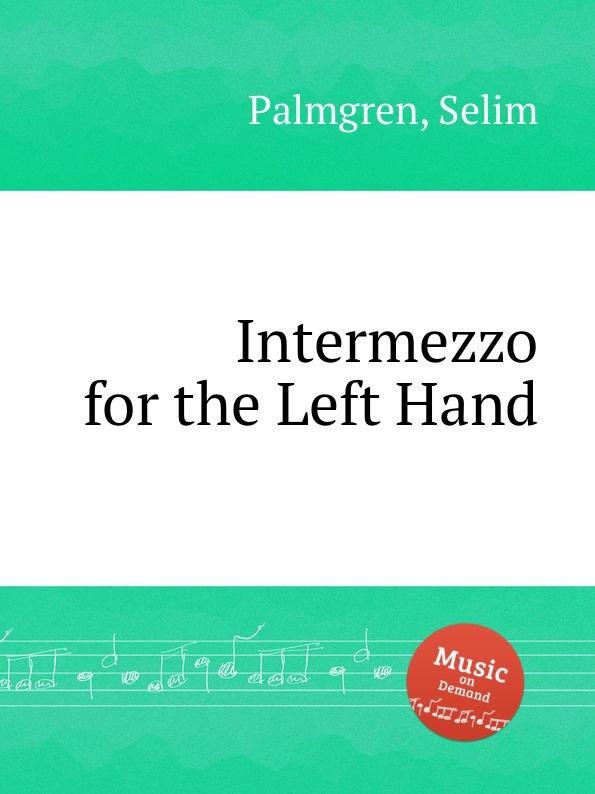S. Palmgren Intermezzo for the Left Hand 2pcs pairing left