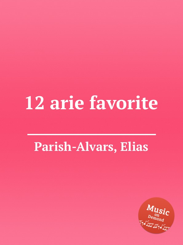E. Parish-Alvars 12 arie favorite e parish alvars barcarola