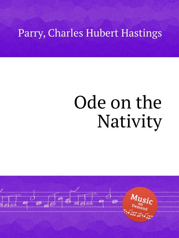 C.H. Parry Ode on the Nativity nativity