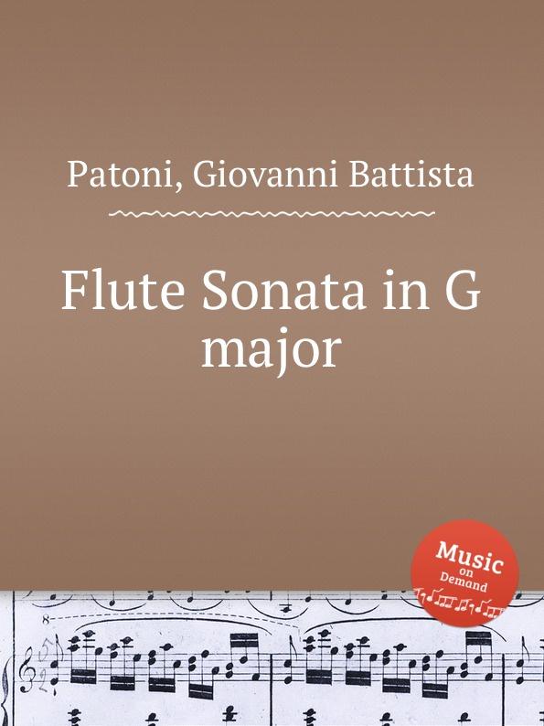 цена G.B. Patoni Flute Sonata in G major в интернет-магазинах