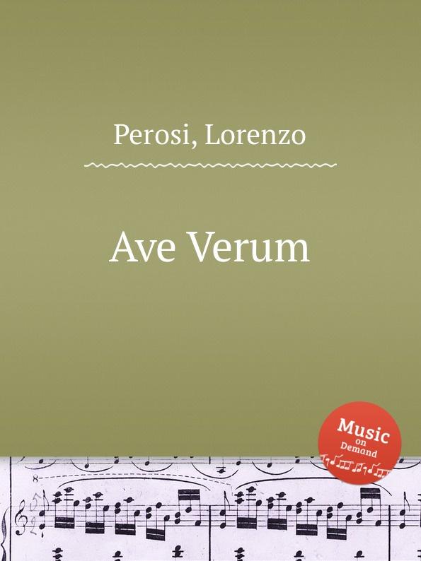 L. Perosi Ave Verum