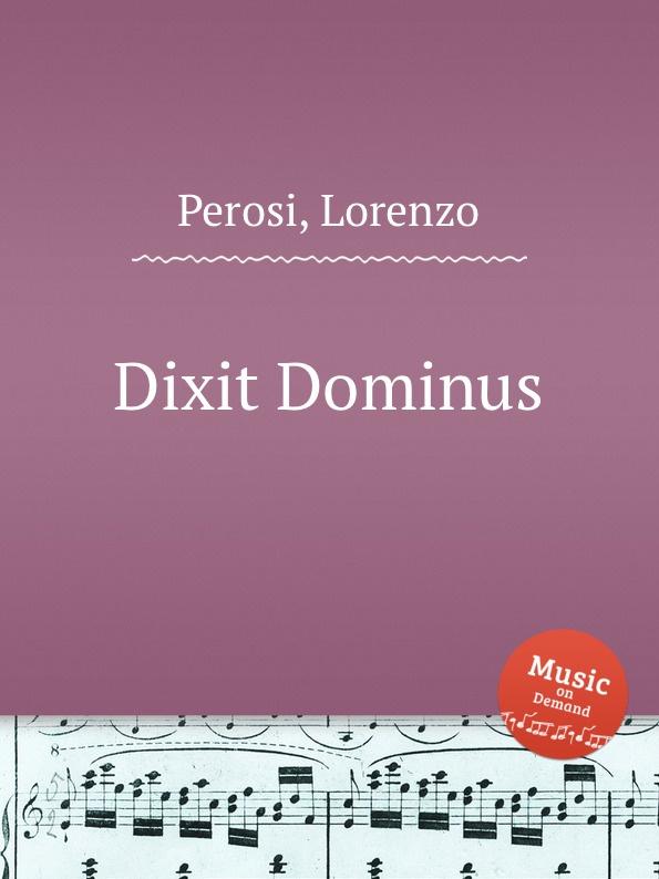 L. Perosi Dixit Dominus l perosi magnificat