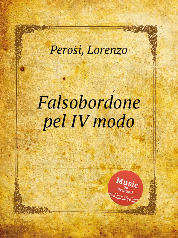 L. Perosi Falsobordone pel IV modo l perosi magnificat