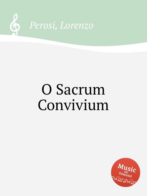 L. Perosi O Sacrum Convivium