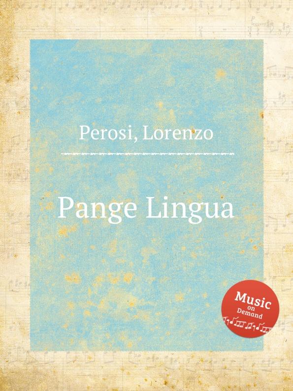 L. Perosi Pange Lingua a petit coclico carmen super pange lingua