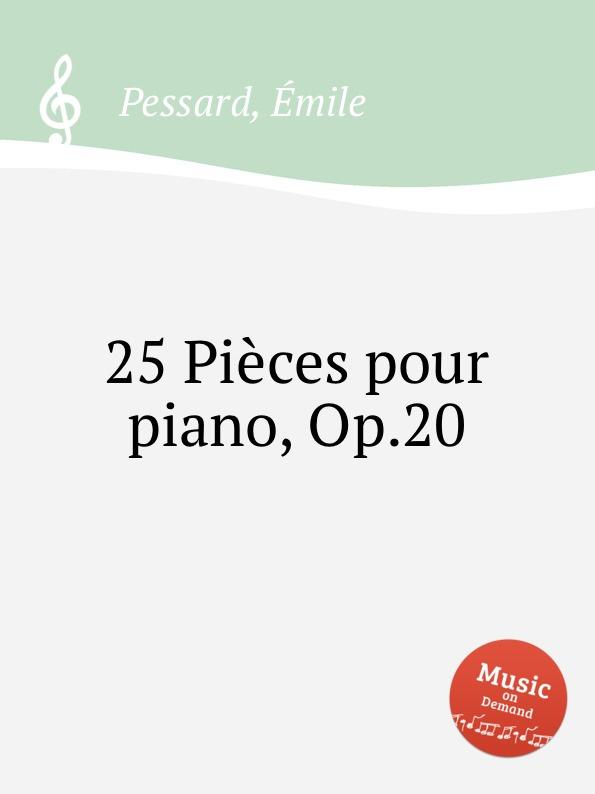 É. Pessard 25 Pieces pour piano, Op.20