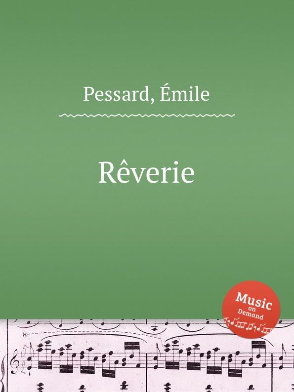 É. Pessard Reverie é pessard bonjour suzon