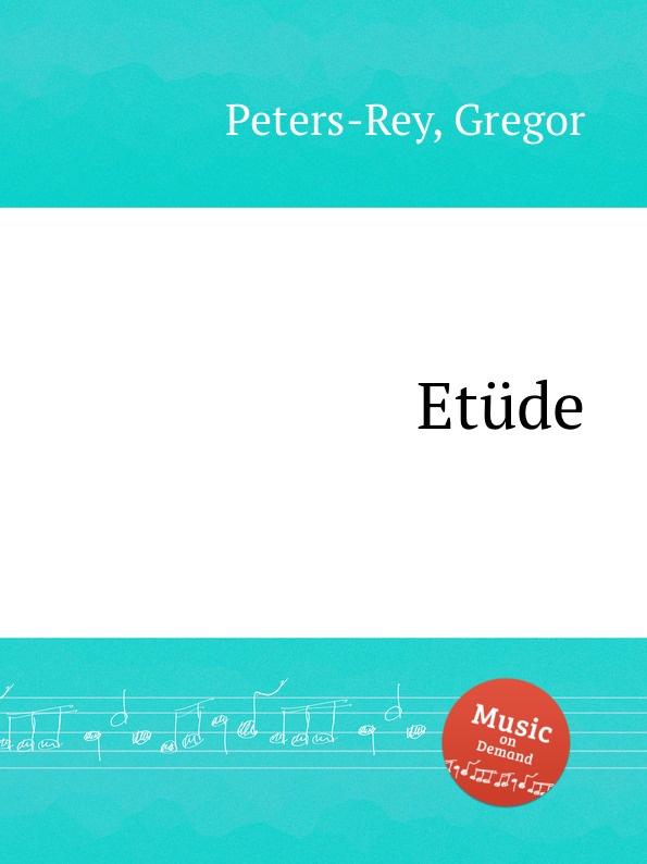 G. Peters-Rey Etude