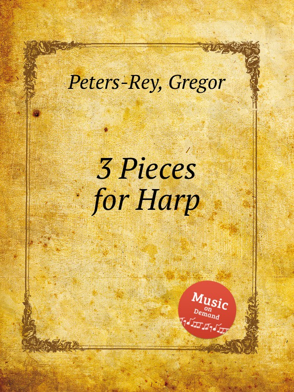 G. Peters-Rey 3 Pieces for Harp