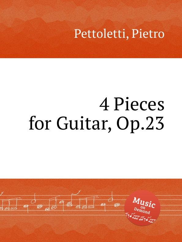 P. Pettoletti 4 Pieces for Guitar, Op.23