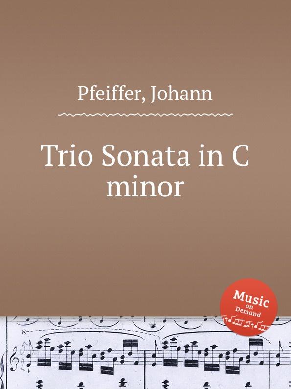 J. Pfeiffer Trio Sonata in C minor j pfeiffer violin concerto in f minor