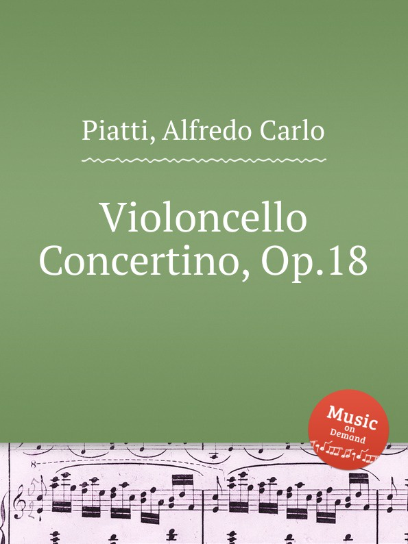 A.C. Piatti Violoncello Concertino, Op.18 j werner practical method for violoncello op 12