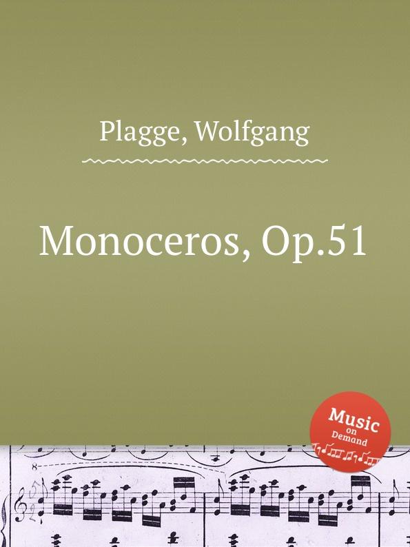 W. Plagge Monoceros, Op.51 недорого