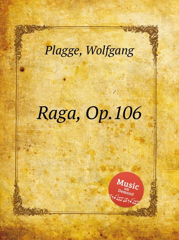 W. Plagge Raga, Op.106 недорого