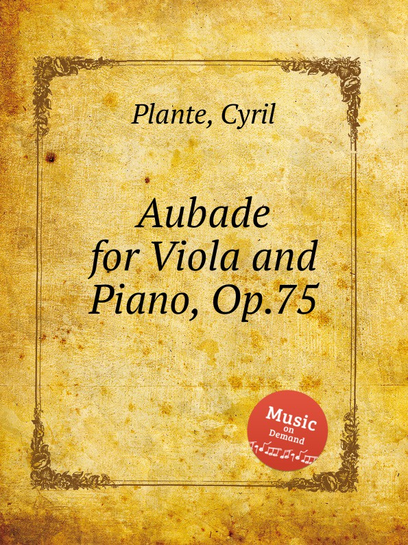 C. Plante Aubade for Viola and Piano, Op.75 c chaminade aubade