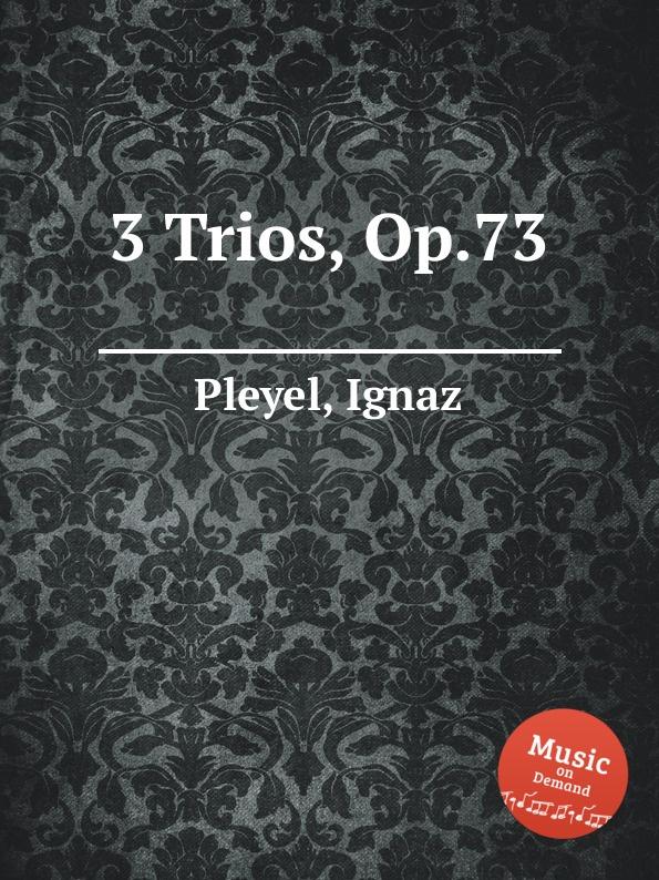 I. Pleyel 3 Trios, Op.73 s scott 3 easy flute duets op 73