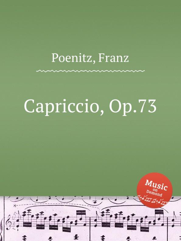 F. Poenitz Capriccio, Op.73