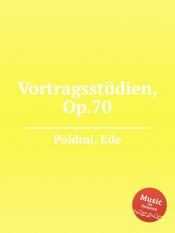 E. Poldini Vortragsstudien, Op.70 e poldini fantasie op 35