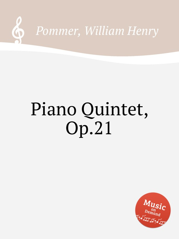 W.H. Pommer Piano Quintet, Op.21 недорого