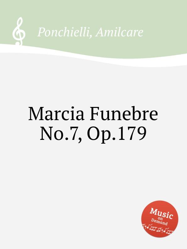 A. Ponchielli Marcia Funebre No.7, Op.179 no 179 page 7