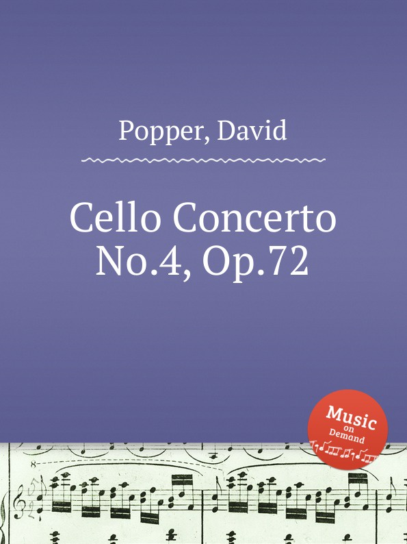 D. Popper Cello Concerto No.4, Op.72 f neruda cello concerto no 4 op 61