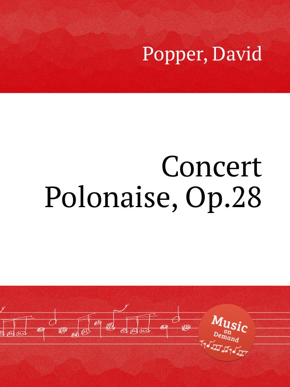 D. Popper Concert Polonaise, Op.28 d popper spanish dances op 54