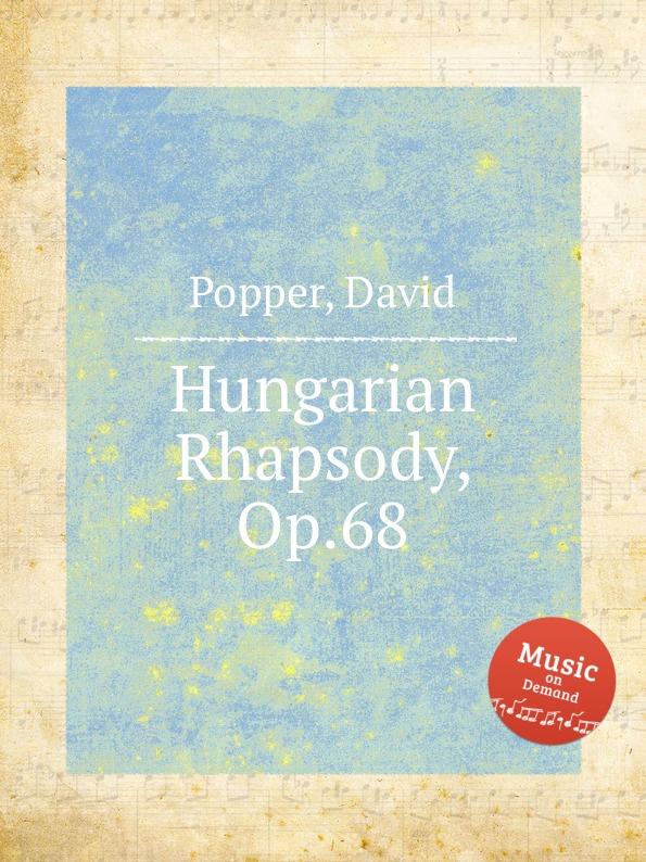 D. Popper Hungarian Rhapsody, Op.68 d popper spanish dances op 54