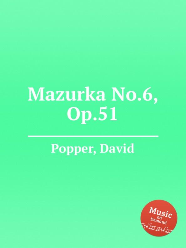 D. Popper Mazurka No.6, Op.51 d popper spanish dances op 54