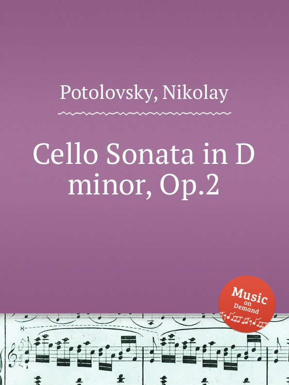 N. Potolovsky Cello Sonata in D minor, Op.2 цена